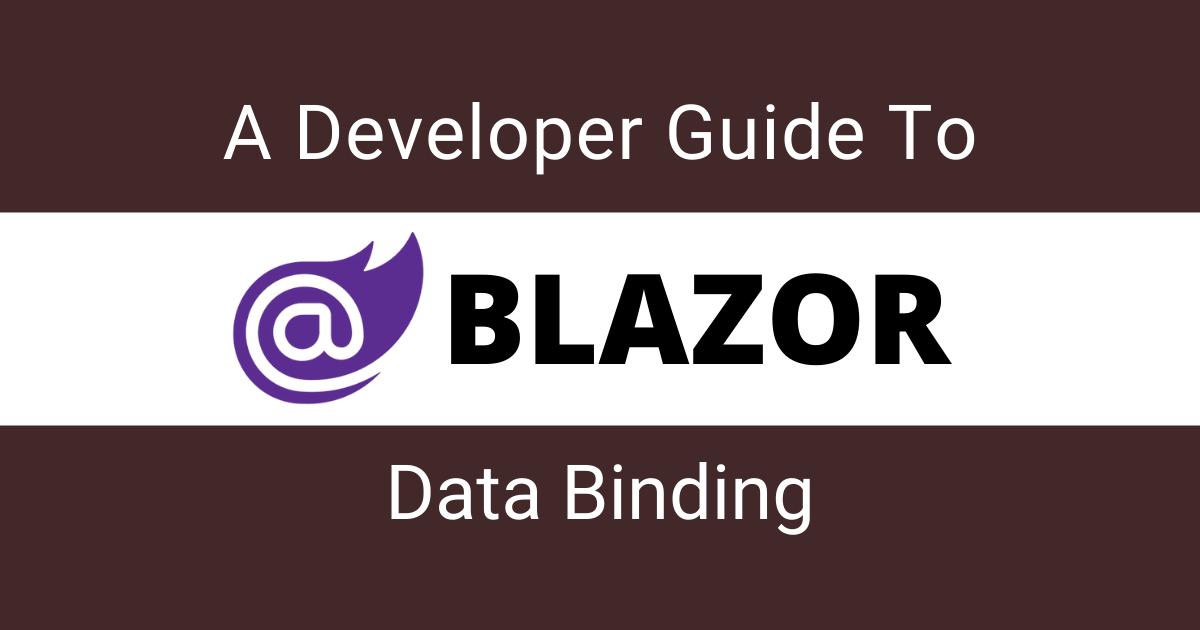 Blazor 数据绑定开发指南